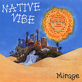 Mirage by Native Vibe