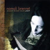 Singer Shine Your Light by Namoli Brennet