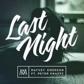 Last Night (Remix by Pivovarov) by Matvey Emerson