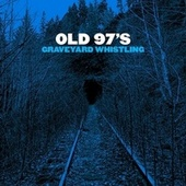 Good With God de Old 97's