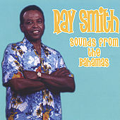 Sounds From the Bahamas by Ray Smith