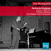 Festival de strasbourg, Mendelssohn - Beethoven - Schubert, Orchestre National de la RTF, Concert du 18/06/61, Lorin Maazel (dir), Zino Francescatti (violon) de Various Artists