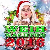 Weihnachten 2016 de Various Artists