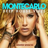 Monte Carlo Deep House Vibes (Winter Session) by Various Artists