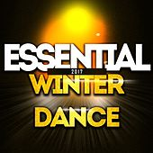 Essential Winter Dance 2017 (50 Essential Dance Hits for Your Party Night) by Various Artists