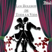 Los Boleros de Toda la Vida, Vol. 4 by Various Artists