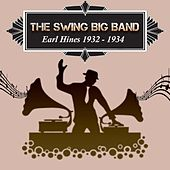 The Swing Big Band, Earl Hines 1932 - 1934 by Earl Hines