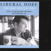 Liberal Dose by Skip Heller