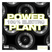 Power Plant - 100% Electro, Vol. 8 von Various Artists