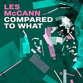 Compared to What by Various Artists