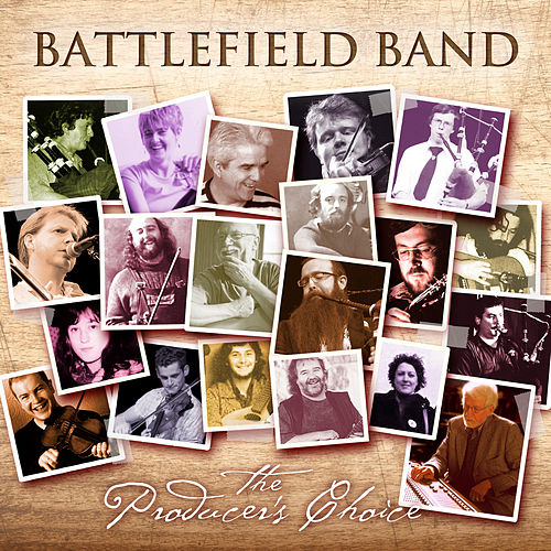 The Producer's Choice by Battlefield Band