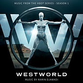 Westworld: Season 1 (Music from the HBO Series) by Ramin Djawadi