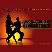 Just Zouk It Riddim by Various Artists
