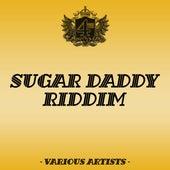 Sugar Daddy Riddim by Various Artists