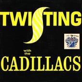 Twisting with the Cadillacs de The Cadillacs