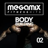 Megamix Fitness Hits for Body Building 02 (25 Tracks Non-Stop Mixed Compilation for Fitness & Workout) de Various Artists