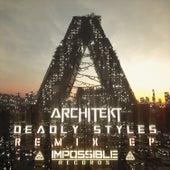 Deadly Styles Remix EP de Architekt (1)