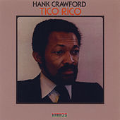 Tico Rico by Hank Crawford