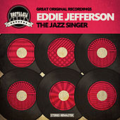 The Jazz Singer by Eddie Jefferson
