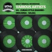 VA - Cuban Style (Mambo - Descarga - Salsa) by Various Artists