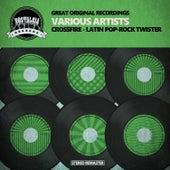 Crossfire - Latin Pop-Rock Twister de Various Artists