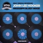 Mississippi Bluesy Mood fra John Lee Hooker