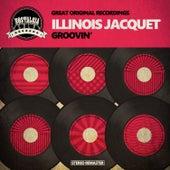 Groovin' de Illinois Jacquet