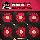 Hello Bluesy Girl de Pearl Bailey