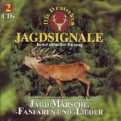 Jagd-Märsche, -Fanfaren und -Lieder von Die Deutschen Jagdsignale