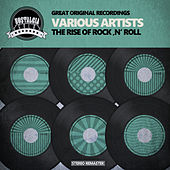 The Rise of Rock 'n' Roll von Various Artists