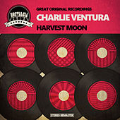 Harvest Moon de Charlie Ventura