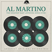 The Greatest Easy Listening Songs Ever by Al Martino