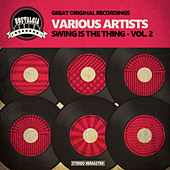 Swing is the Thing - Vol. 2 de Various Artists