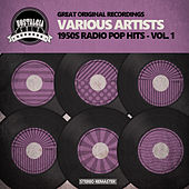 1950s Radio Pop Hits - Vol. 1 by Various Artists