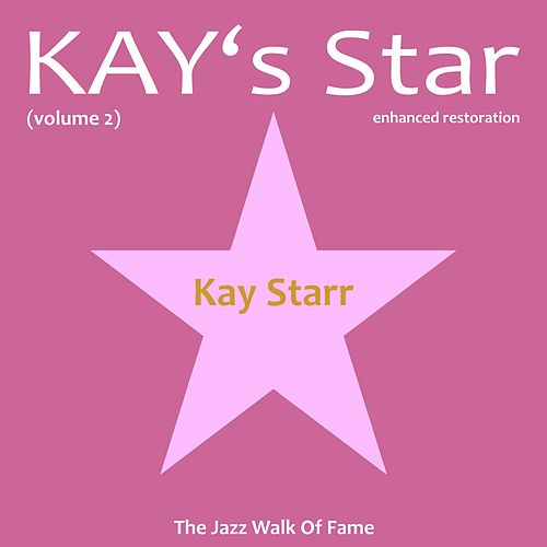Kay's Star, Vol. 2 by Kay Starr