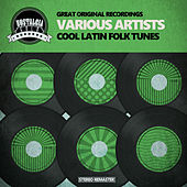 Cool Latin Folk Tunes by Various Artists