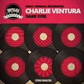 Dark Eyes de Charlie Ventura