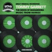 The Moon of Manakoora - Music from Hawaii von Tommy Garrett