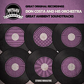 Great Ambient Soundtracks by Don Costa
