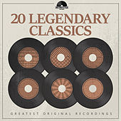 20 Legendary Classics by Various Artists