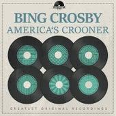 America's Crooner de Bing Crosby