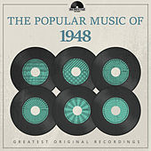 The Popular Music of 1948 von Various Artists