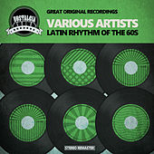 Latin Rhythm of the 60s von Various Artists