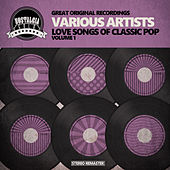 Love Songs of Classic Pop - Vol. 1 by Various Artists