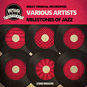 Milestones of Jazz by Various Artists