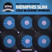 Cold Blooded Woman de Memphis Slim