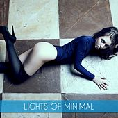 Lights Of Minimal by Various Artists