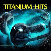 Titanium Hits de Various Artists