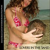 Lovers in the Sand (Erotic Beach Cafe Adter Work Buddha Yoga Music) de Various Artists