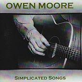 Simplicated Songs de Owen Moore